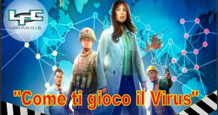 Come ti Gioco il Virus